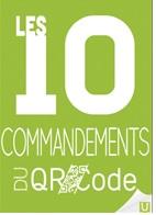 A lire 1 - 10 commandements du QR code